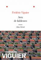 Aveu de faiblesses - Frédéric Viguier