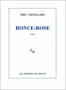 Ronce-rose - Eric Chevillard