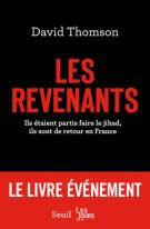 lisez le premier chapitre de Les revenants  - Ils étaient partis faire le jihad, ils sont de retour en France (parution le 2016-12-01)