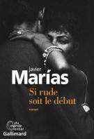 Si rude soit le début - Javier Marías