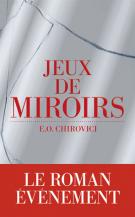 lisez le premier chapitre de Jeux de miroirs (parution le 2017-01-26)