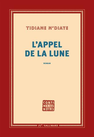 L'appel de la lune de Tidiane N'Diaye