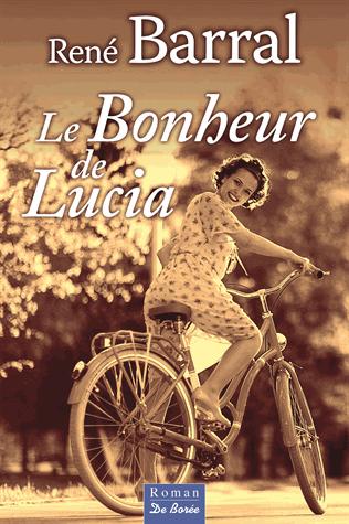 Le bonheur de Lucia de René Barral