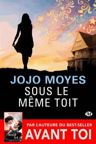 Sous le même toît de Jojo Moyes