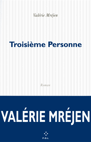 Troisième personne de Valérie Mréjen