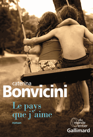 Le pays que j'aime de Caterina Bonvicini