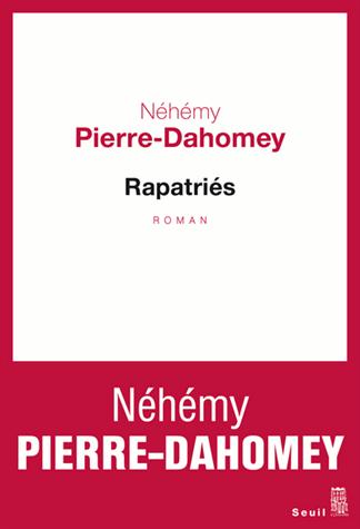 Rapatriés de Néhémy Pierre-Dahomey