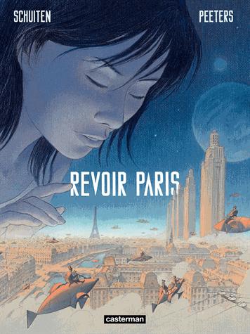 Revoir Paris - Tome 1              de François Schuiten