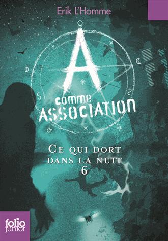 A comme Association - Tome 6 de Erik L'Homme