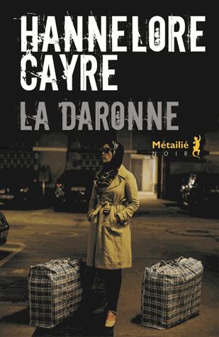 La daronne de Hannelore Cayre