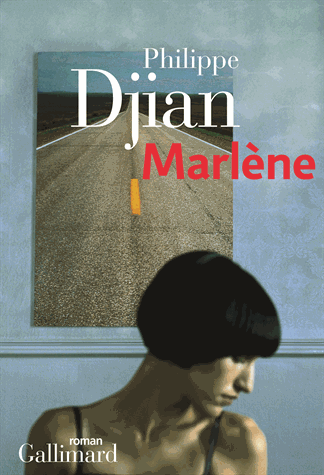 Marlène de Philippe Djian