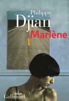 Marlène - Philippe Djian