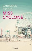 lisez le premier chapitre de Miss Cyclone (parution le 2017-03-29)