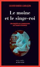 lisez le premier chapitre de Le moine et le singe-roi  - Une enquête du commissaire aux morts étranges (parution le 2017-03-01)