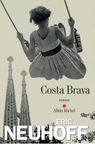 Costa Brava - Eric Neuhoff
