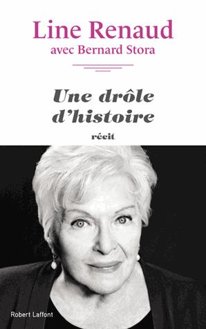 Une drôle d'histoire de Line  Renaud