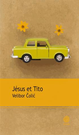 Jésus et Tito de Velibor Colic
