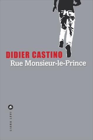 Rue Monsieur-le-Prince de Didier Castino
