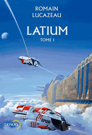 Latium - Tome 1 de Romain Lucazeau
