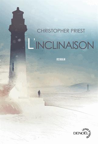 L'inclinaison de Christopher Priest