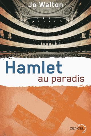 Hamlet au paradis de Jo Walton