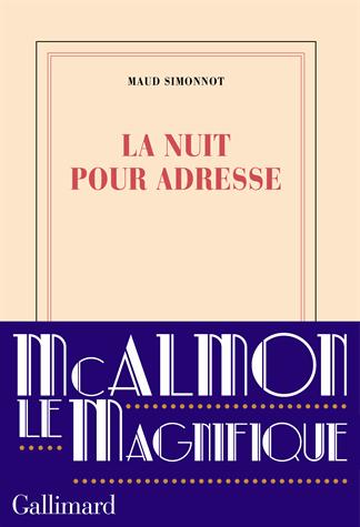 La nuit pour adresse de Maud Simonnot