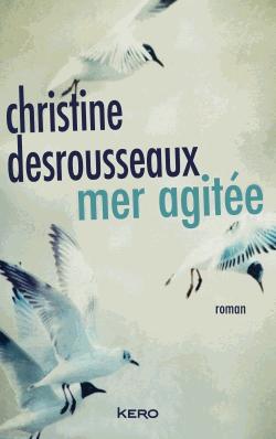 Mer agitée de Christine Desrousseaux