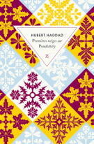 Premières neiges sur Pondichéry - Hubert Haddad