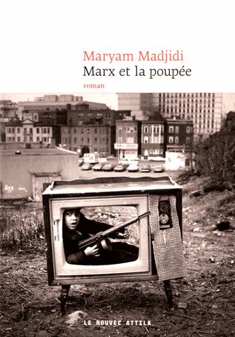 Marx et la poupée de Maryam Madjidi