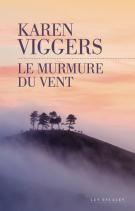 lisez le premier chapitre de Le murmure du vent (parution le 2017-04-06)