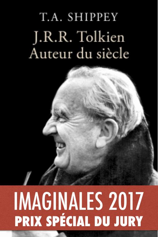J. R. R. Tolkien  - Auteur du siècle de T.A. Shippey