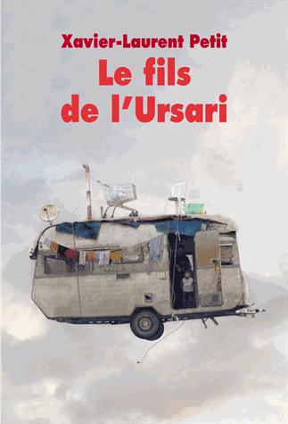 Le fils de l'Ursari de Xavier-Laurent Petit