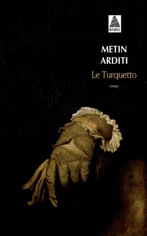Le Turquetto de Metin Arditi