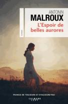 lisez le premier chapitre de L'espoir de belles aurores (parution le 2017-05-31)