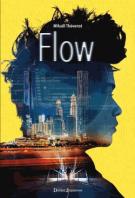 Flow Tome 1 - Mikaël Thévenot