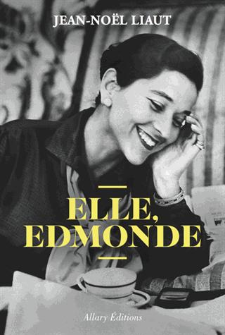 Elle, Edmonde de Jean-Noël Liaut