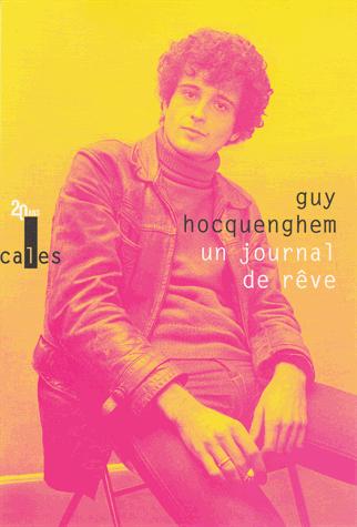 Un journal de rêve  - Articles de presse (1970-1987) de Guy Hocquenghem