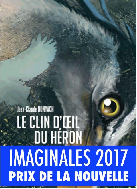 Le clin d'œil du héron de Jean-Claude Dunyach