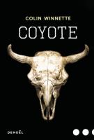lisez le premier chapitre de Coyote (parution le 2017-05-11)