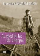 lisez le premier chapitre de Au pied du lac de charpal (parution le 2017-06-22)
