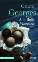 lisez le premier chapitre de A la belle marquise (parution le 2017-05-18)