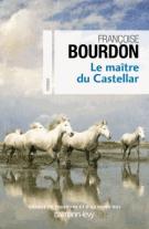 lisez le premier chapitre de Le maître du Castellar (parution le 2017-05-10)