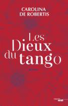 lisez le premier chapitre de Les dieux du tango (parution le 2017-05-18)