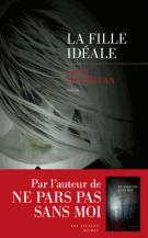 lisez le premier chapitre de La fille idéale (parution le 2017-05-04)