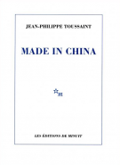 Made in China - Jean-Philippe Toussaint