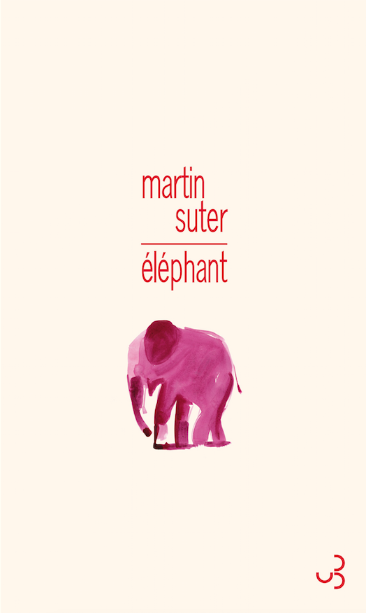 Éléphant de Martin Suter
