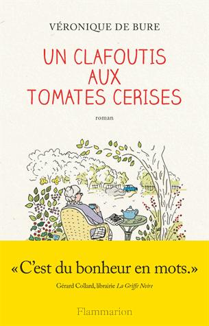 Un clafoutis aux tomates cerises de Véronique de Bure