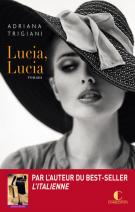 lisez le premier chapitre de Lucia, lucia (parution le 2017-06-07)