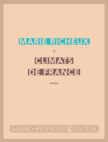 Climats de France de Marie Richeux