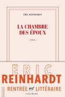 La chambre des époux - Eric Reinhardt